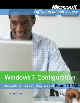 70-680: Windows 7 Configuration