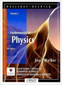(WCS)Fundamentals of Physics, 8 Edition, Volume 2 for University of Louisiana at Lafayette