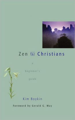 Zen for Christians: A Beginner's Guide