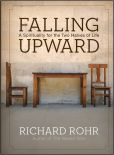 Book Cover Image. Title: Falling Upward:  A Spirituality for the Two Halves of Life, Author: Richard Rohr