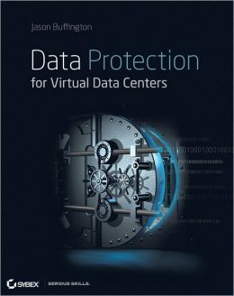 Data Protection for Virtual Data Centers