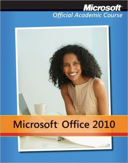 Microsoft Office 2010 with Microsoft Office 2010 Evaluation Software