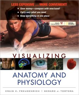 Visualizing Anatomy and Physiology, First Edition Binder Ready Version