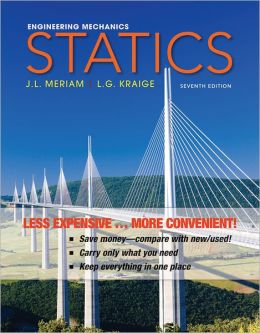 Engineering Mechanics - Statics, Seventh Edition Binder Ready Version