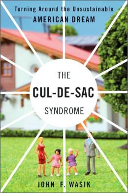 The Cul-de-Sac Syndrome: Turning Around the Unsustainable American Dream