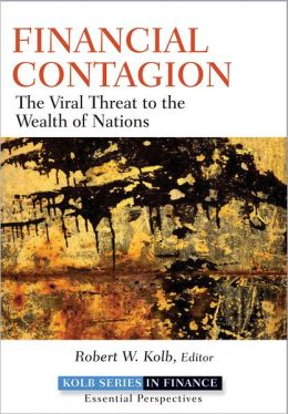 Financial Contagion: The Viral Threat to the Wealth of Nations