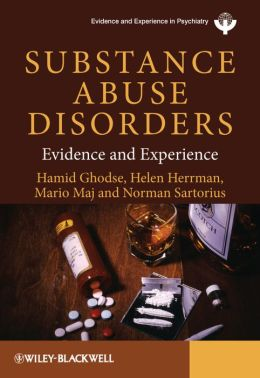 Substance Abuse Disorders: Evidence and Experience