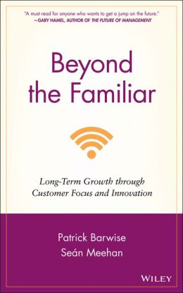 Beyond the Familiar: Long-Term Growth through Customer Focus and Innovation