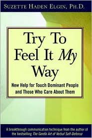 Try to Feel It My Way: New Help for Touch Dominant People and Those Who Care About Them