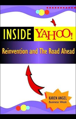 Inside Yahoo: Lessons from the Masters of Brand,Growth and Reinvention