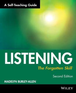 Listening: The Forgotten Skill