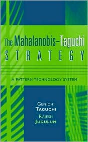 The Mahalanobis-Taguchi Strategy: A Pattern Technology System