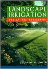 Landscape Irrigation: Design and Management