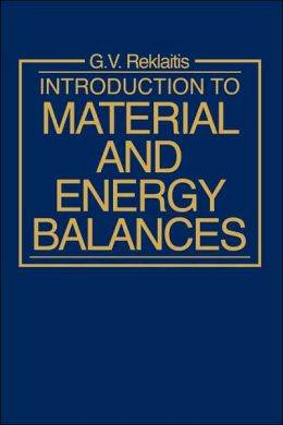 Introduction to Material and Energy Balances