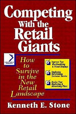 Competing with the Retail Giants: How to Survive in the New Retail Landscape