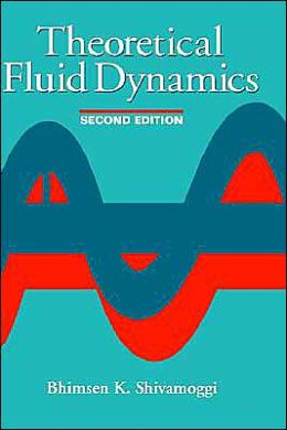 Theoretical Fluid Dynamics