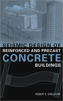 Seismic Design of Reinforced and Precast Concrete Buildings