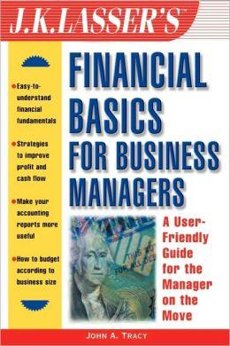 J.K. Lasser's Financial Basics for Business Managers