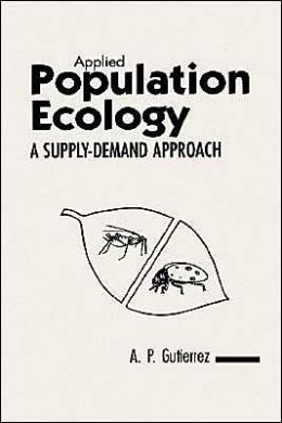 Applied Population Ecology: A Supply-Demand Approach
