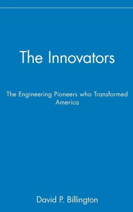 The Innovators, Trade: The Engineering Pioneers who Transformed America