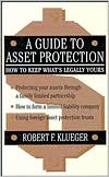A Guide to Asset Protection: How to Keep What's Legally Yours