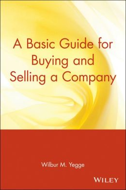 A Basic Guide for Buying and Selling a Company
