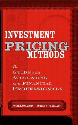 Investment Pricing Methods: A Guide for Accounting and Financial Professionals