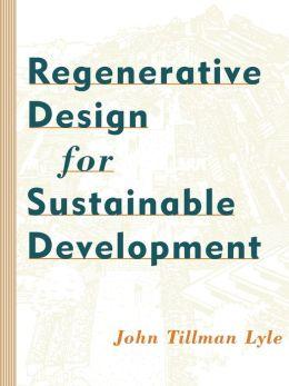 Regenerative Design for Sustainable Development