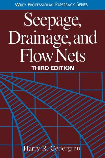 Seepage, Drainage, and Flow Nets