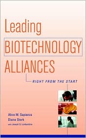Leading Biotechnology Alliances: Right from the Start