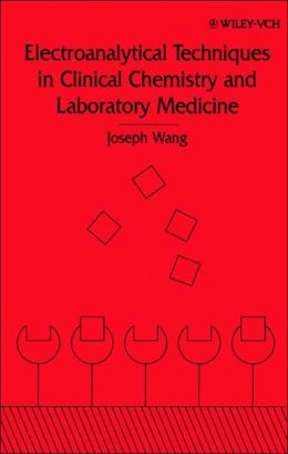 Electroanalytical Techniques in Clinical Chemistry and Laboratory Medicine