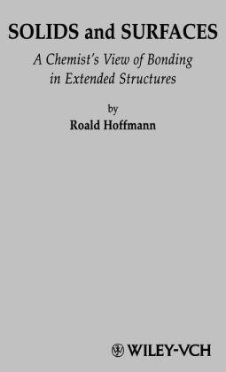 Solids and Surfaces: A Chemist's View of Bonding in Extended Structures