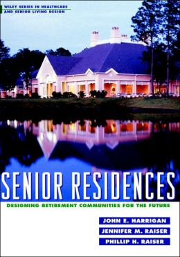 Senior Residences: Designing Retirement Communities for the Future