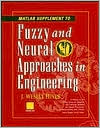 MATLAB Supplement to Fuzzy and Neural Approaches in Engineering,