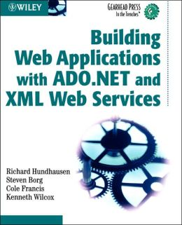 Building Web Applications with ADO.NET and XML Web Services