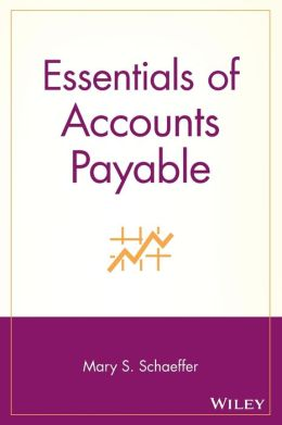 Essentials of Accounts Payable