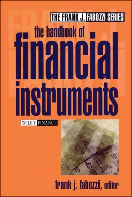 Handbook of Financial Instruments (The Frank J. Fabozzi Series #3)