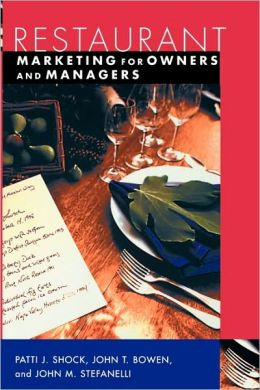 Restaurant Marketing for Owners and and Managers (Wiley Restaurant Basics Series)
