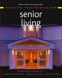 Building Type Basics for Senior Living and Care