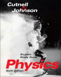 Student Study Guide to Accompany Physics 6th Edition