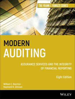Modern Auditing and Assurance Services: Assurance the Integrity of Financial Reporting