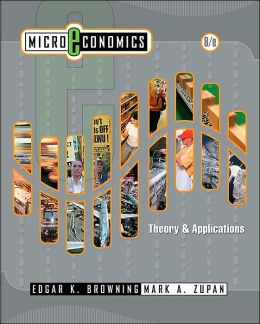Microeconomic Theory and Applications, 8th Edition