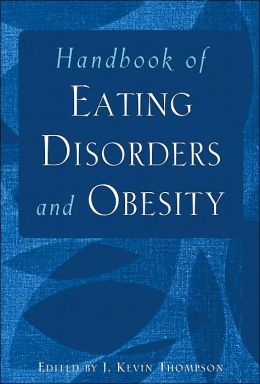 Handbook of Eating Disorders and Obesity