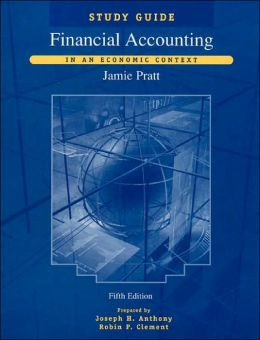 Financial Accounting, Study Guide: In an Economic Context