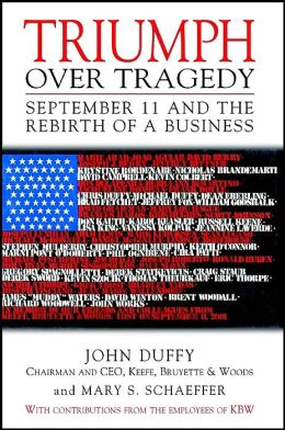 Triumph Over Tragedy: September 11 and the Rebirth of a Business