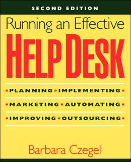 Running an Effective Help Desk