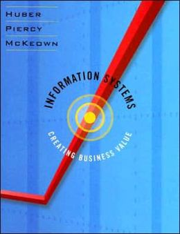 Information Systems: Creating Business Value