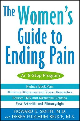 The Women's Guide to Ending Pain: An 8-Step Program