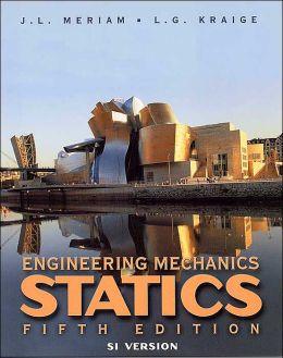 Engineering Mechanics: Statics , SI Version, 5th Edition