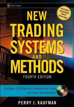 New Trading Systems and Methods (Wiley Trading Series)